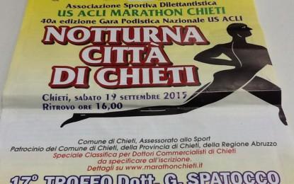 40^ Notturna Città di Chieti, 17° Trofeo Dr. Spatocco