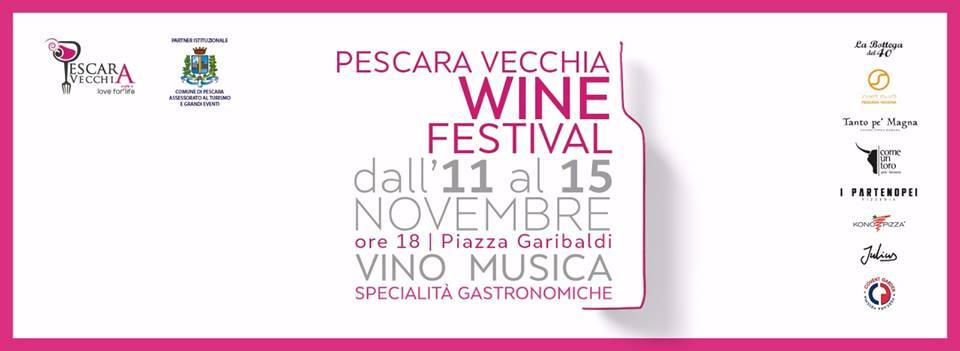 Il Pescara Vecchia Wine Festival