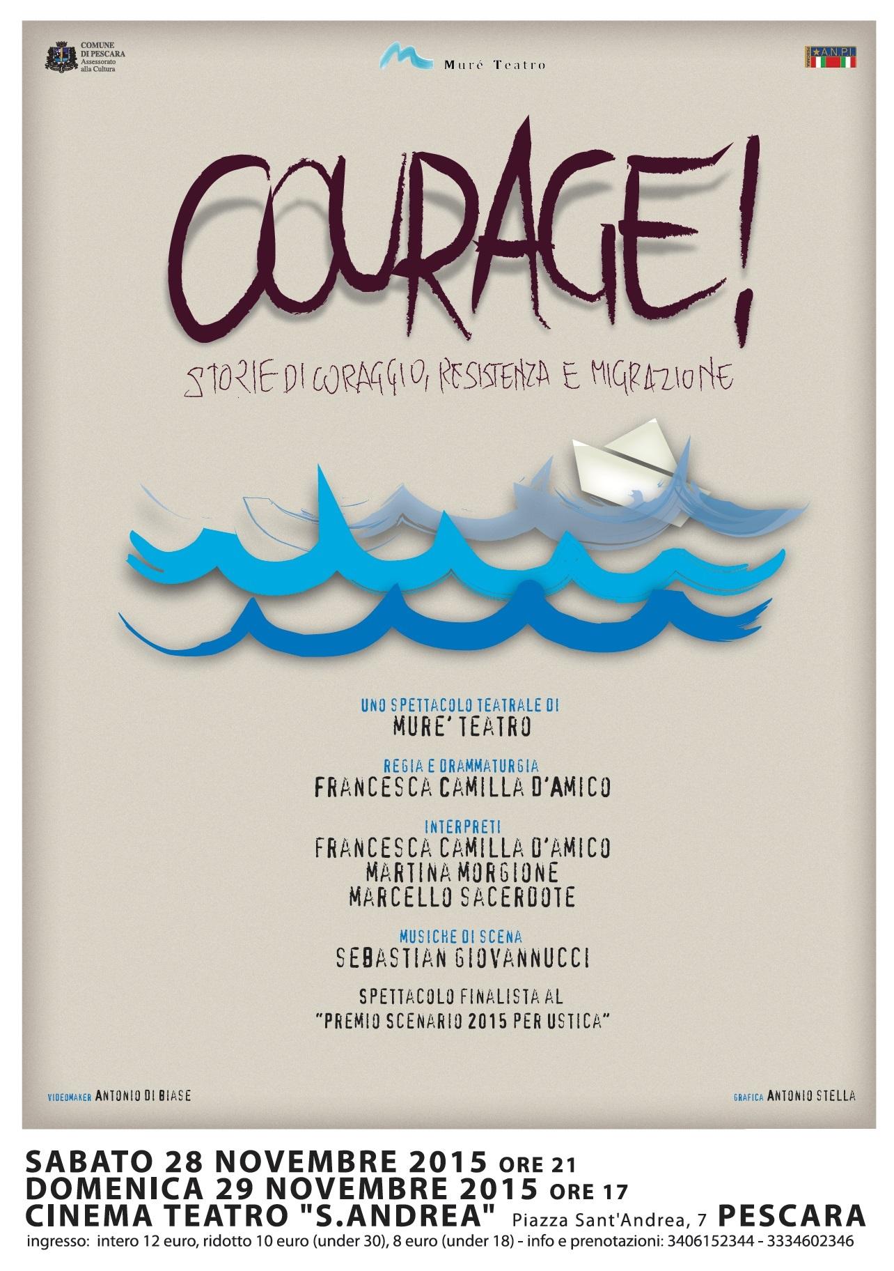 """Teatro: """"Courage!"""" a Pescara"""