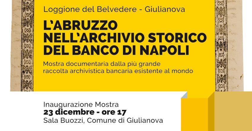 Giulianova: l'Abruzzo nell'Archivio storico Banco di Napoli