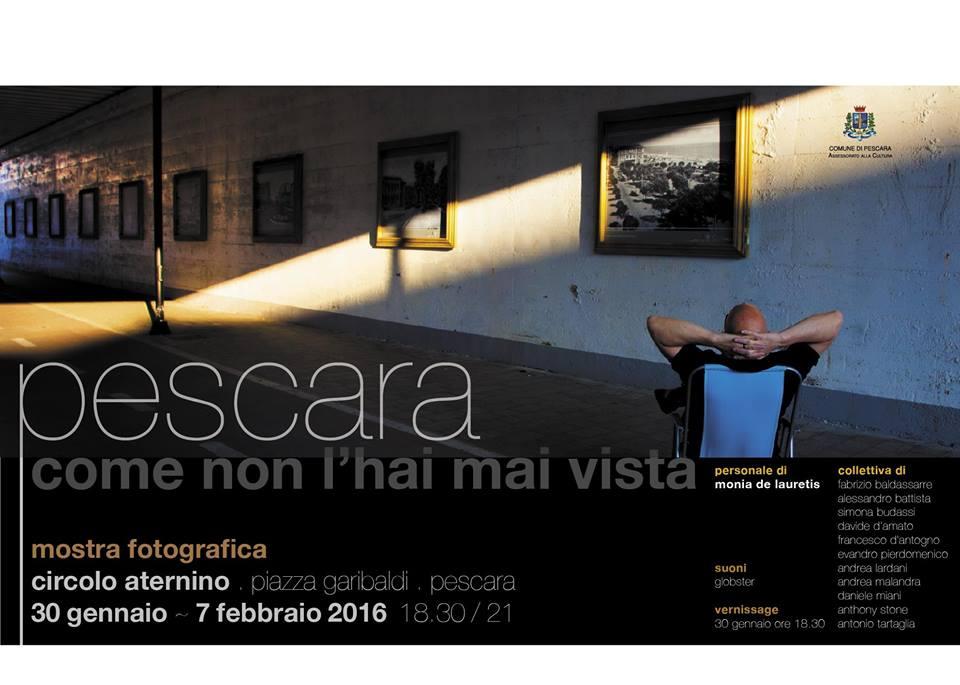 Mostra Fotografica: Pescara come non l'hai mai vista
