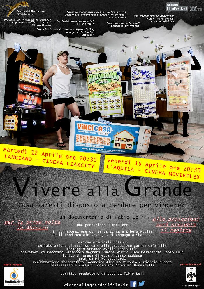 """""""Vivere alla grande"""", il film a L'Aquila e Lanciano"""