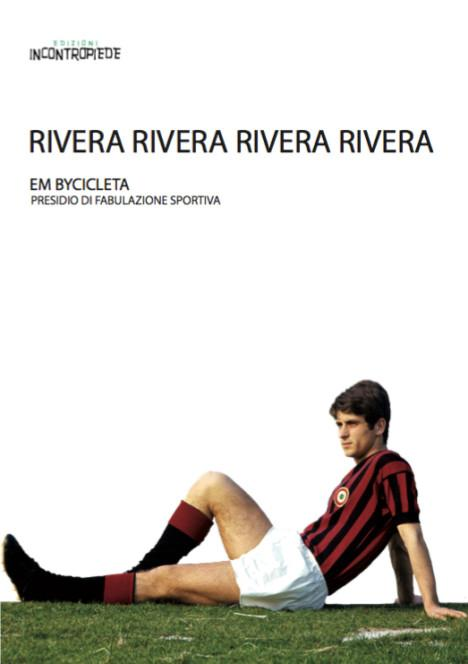 """Libri – Oscar Buonamano: il """"mio"""" Rivera"""