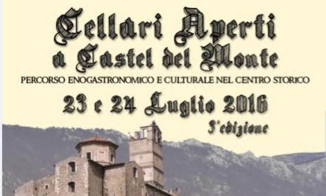 """A luglio torna """"Cellari aperti"""" a Castel del Monte"""