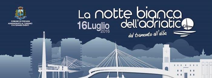 Notte Bianca dell'Adriatico Pescara rinviata per il maltempo