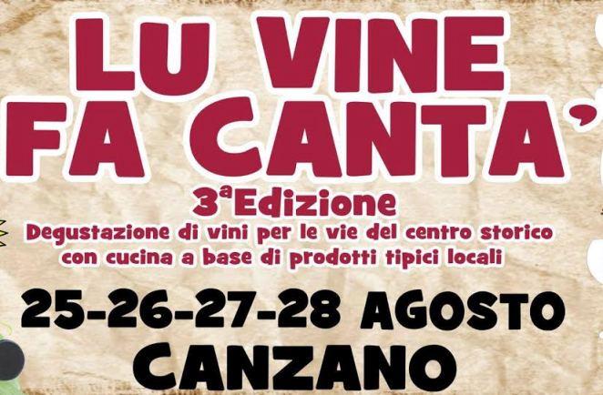 "A Canzano ""Lu vine fa Cantà"""