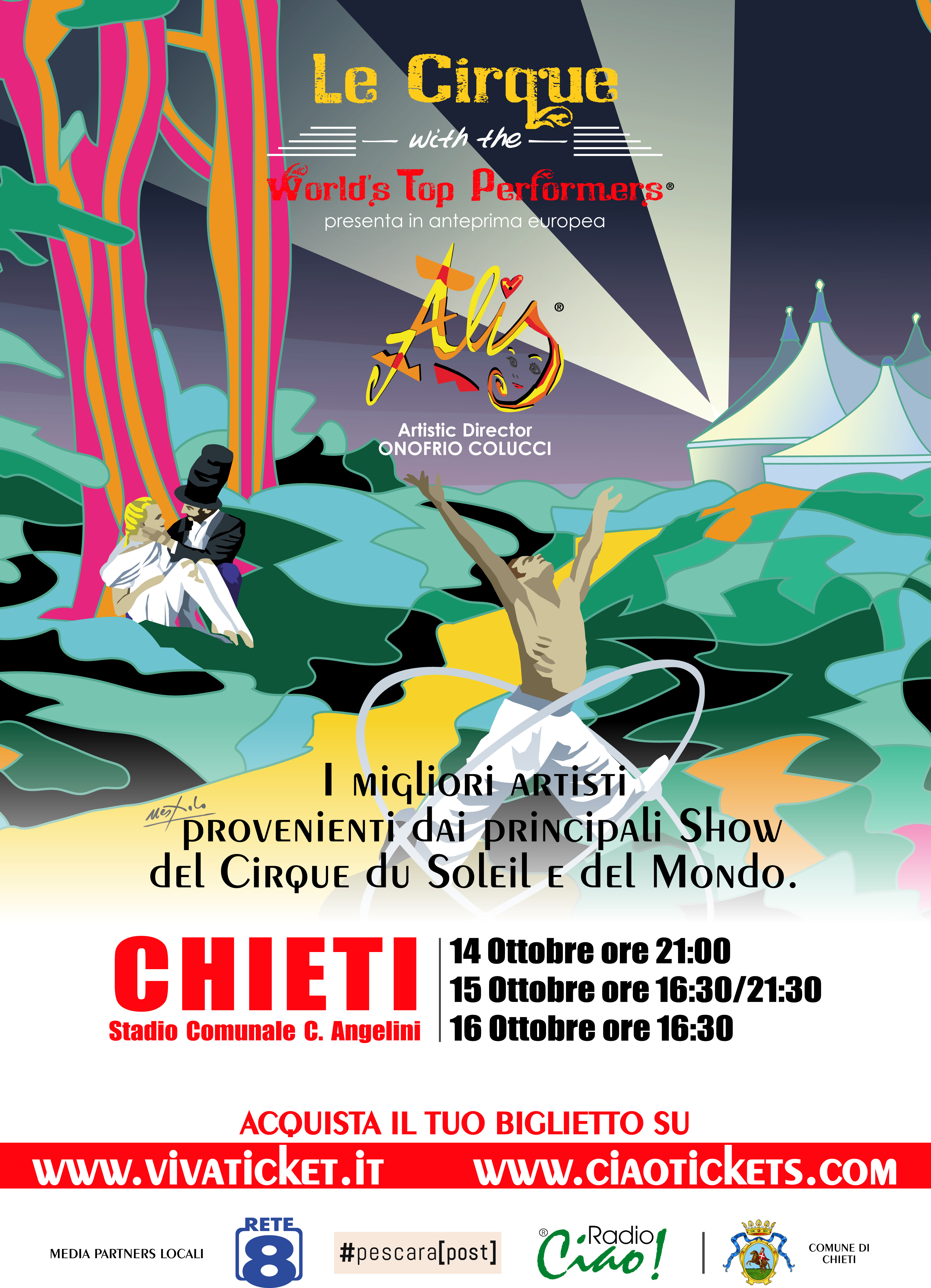 A Chieti le Cirque with the world's top performers