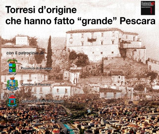 """I """"Torresi d'origine che hanno fatto grande Pescara"""""""